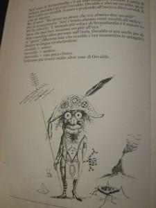 Questo è Osvaldo, l'unico umano dell'isola. Tutto si misura in osvaldi essendo egli l'unica unità di misura.